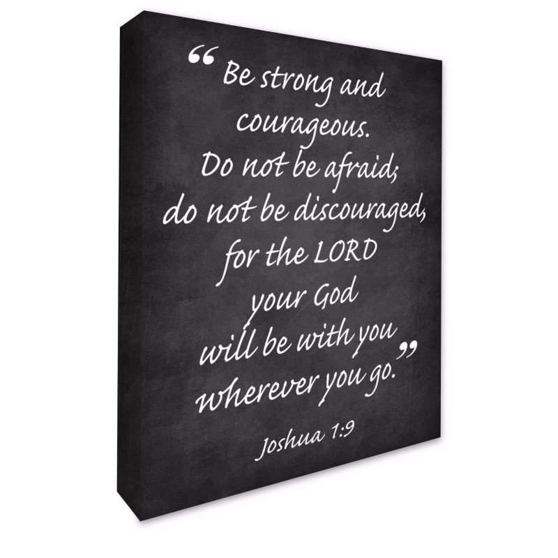 Be Strong and Courageous Bible Verse
