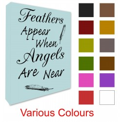 Feathers Appear When Angels Are Near quote wall picture