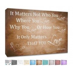 it matters not who you love where you love or how you love it only matters that you love