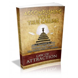 Accomplishing Your True Calling Free eBook